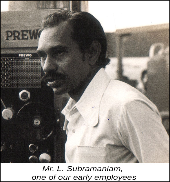 Mr. L. Subramaniam, one of our early employees